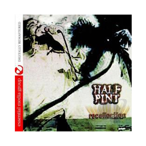 Half Pint – Recollection – CD
