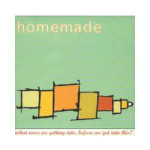 Homemade---What-Were-We-Getting-Into-Before-We-Got-Into-This---CD