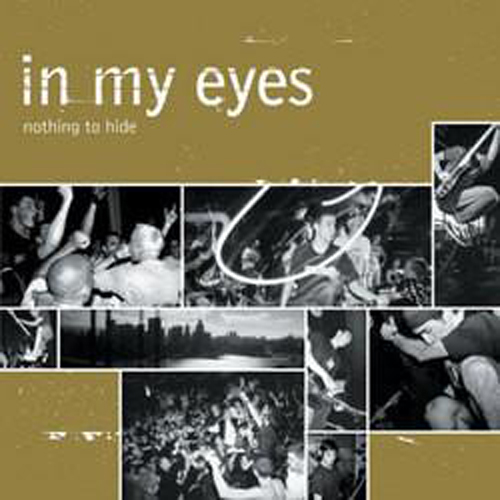 In My Eyes – Nothing to Hide – CD