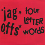 Jag Offs - Four Letter Words - CD