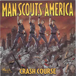 Man Scouts of America - Crash Course - CD