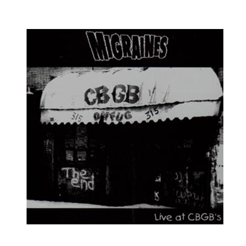 Migraines – Live at CBGB's – CD