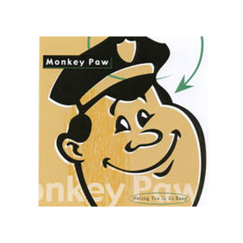 Monkey Paw – Hating You is So Easy – CD