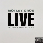 Motley-Crue---Live-Entertainment-or-Death---CD
