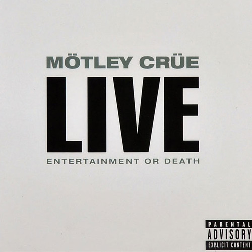 Motley Crue – Live Entertainment or Death – CD