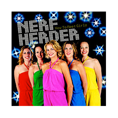 Nerf Herder – How to Meet Girls – CD