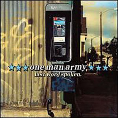 One Man Army – Last Word Spoken – CD