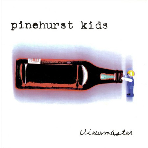 Pinehurst Kids – Viewmaster – CD