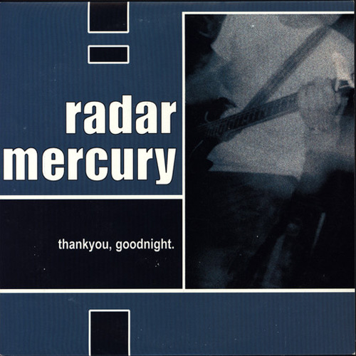 Radar Mercury – Thankyou, Goodnight – CD