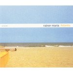 Rainer Maria - Atlantic - CD