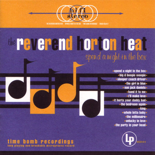 Reverend Horton Heat – Spend A Night in the Box – CD