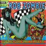 Rob-Zombie---American-Made-Music-to-Strip-by---CD