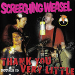 Screeching-Weasel---Thank-You-Very-Little---2CD