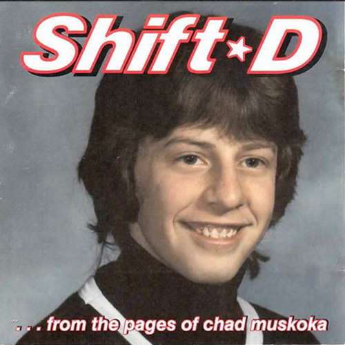 Shift*D – …From the Pages of Chad Muskoka – CD