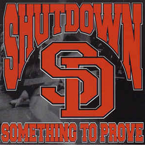Shutdown – Something to Prove – CD