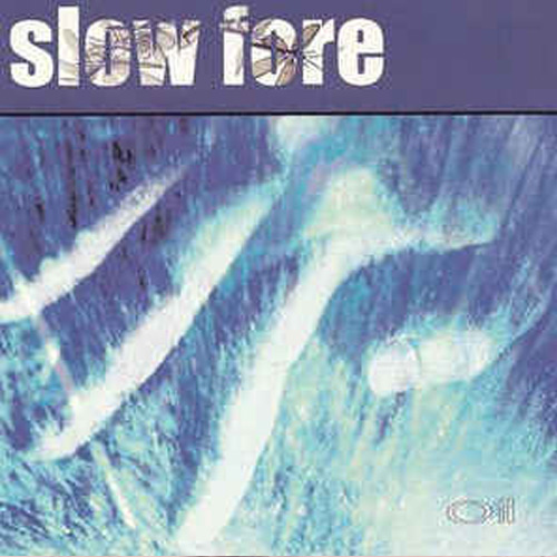 Slow Fore – Oil – CD