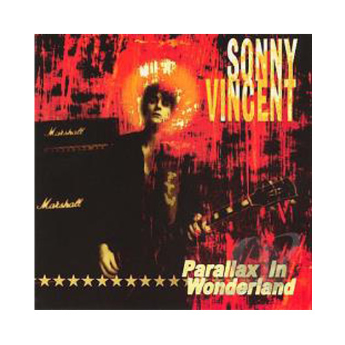 Sonny Vincent – Parallax in Wonderland – CD