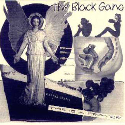 The Black Gang – This is a Prayer – 7″