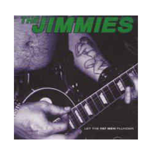 The Jimmies – Let the Fat Men Plunder – CD