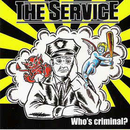 The Service – Who's Criminal? – CD