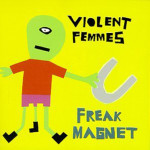 Violent-Femmes---Freak-Magnet---CD