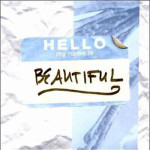 Wunderkind---Hello-my-Name-is-Beautiful---CD