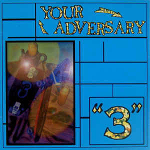 Your Adversary – 3 – CD