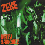 Zeke---Dirty-Sanchez---CD