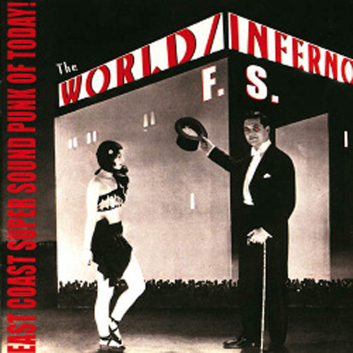 the World Inferno Friendship Society – East Coast Super Sound Punk of Today! – CD