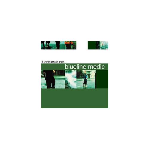 Blueline Medic - A Working Title in Green – CD