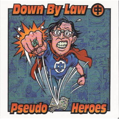 Down By Law/Pseudo Heroes – Down By Law/Pseudo Heroes – CD