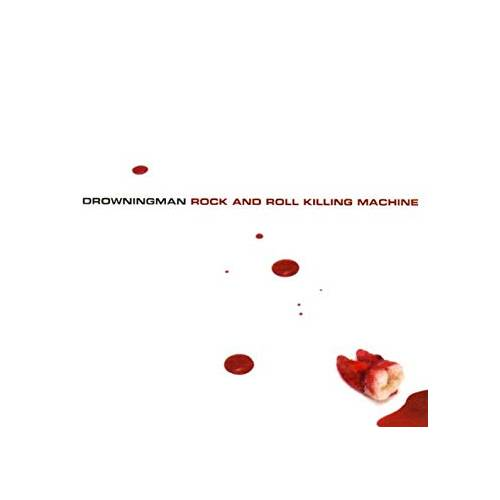 Drowningman – Rock And Roll Killing Machine – CD