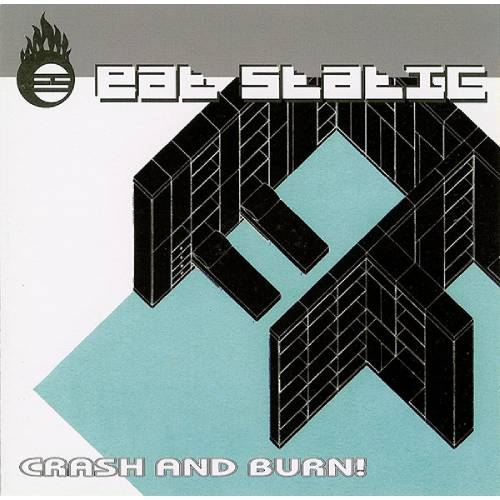 Eat Static – Crash and Burn! – CD