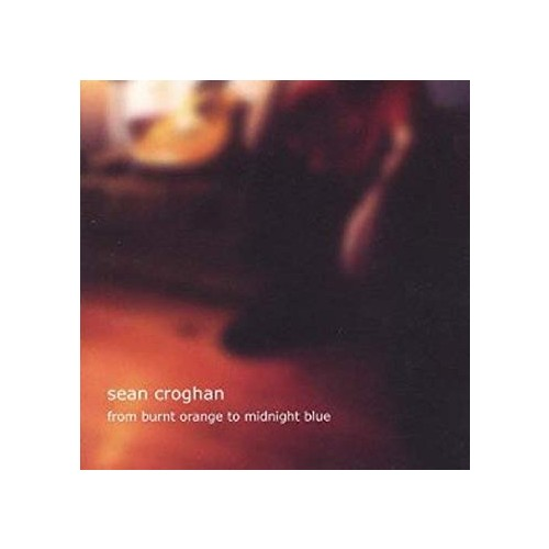 Sean Croghan – From Burnt Orange to Midnight Blue – CD
